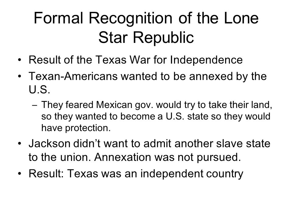 Formal Recognition of the Lone Star Republic