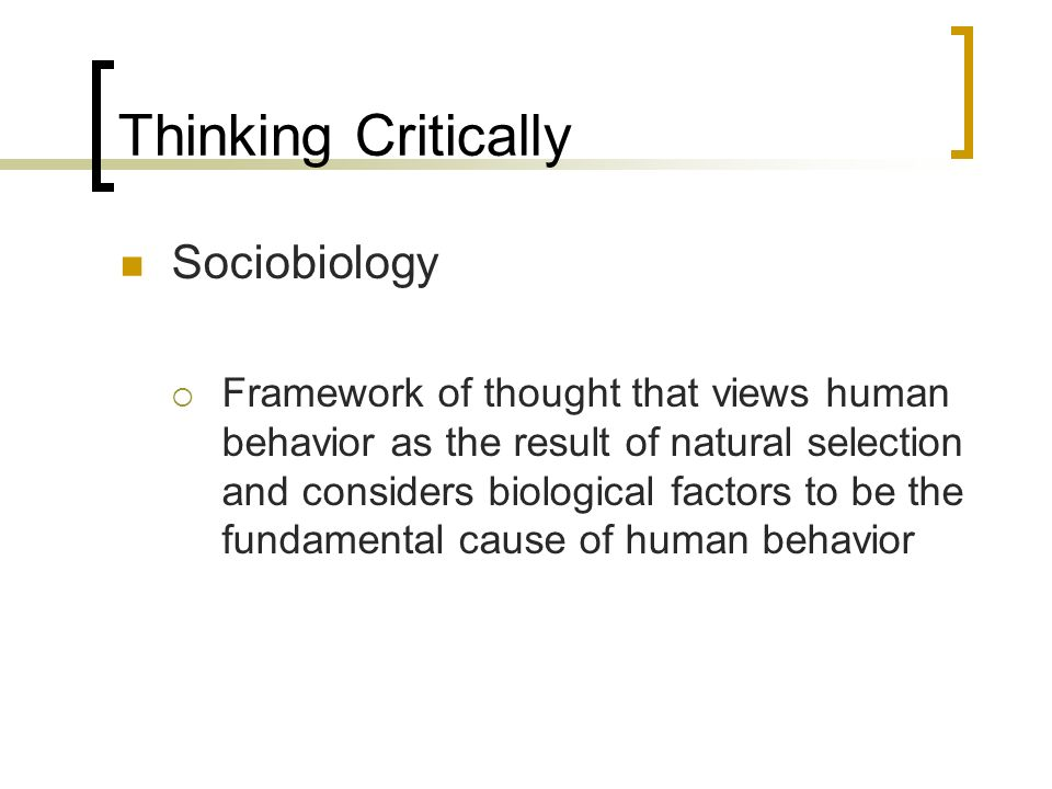 Thinking Critically Sociobiology