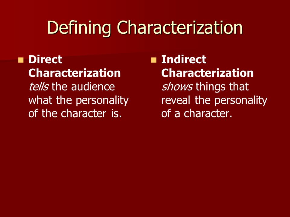 Defining Characterization