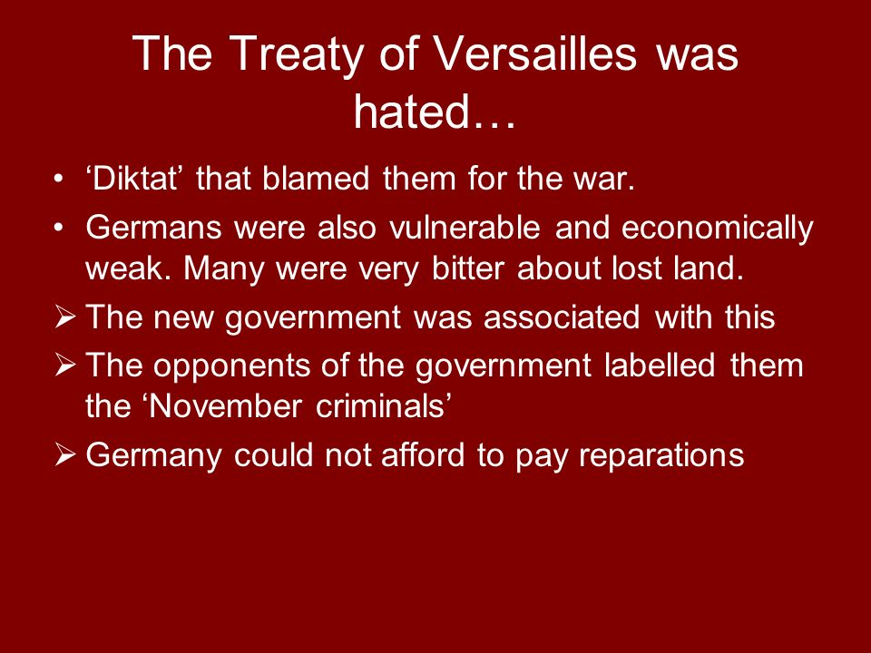 why were german people so unhappy treaty versailles This was balanced by a desire to keep germany strong enough to be a useful trading partner for the uk end result: lloyd-george was unhappy with the final treaty- he thought it was too harsh and that germany would want revenge (he was right) however, the british public were happy and re-elected.