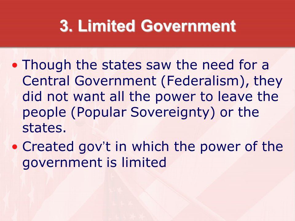 3. Limited Government