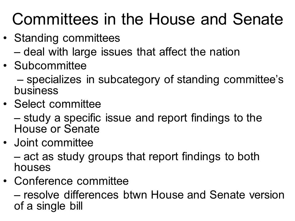 Committees in the House and Senate