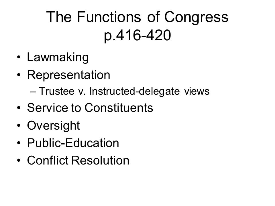 The Functions of Congress p.416-420