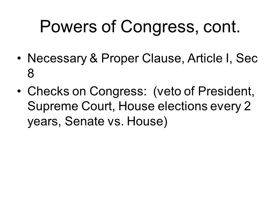 Powers of Congress, cont.