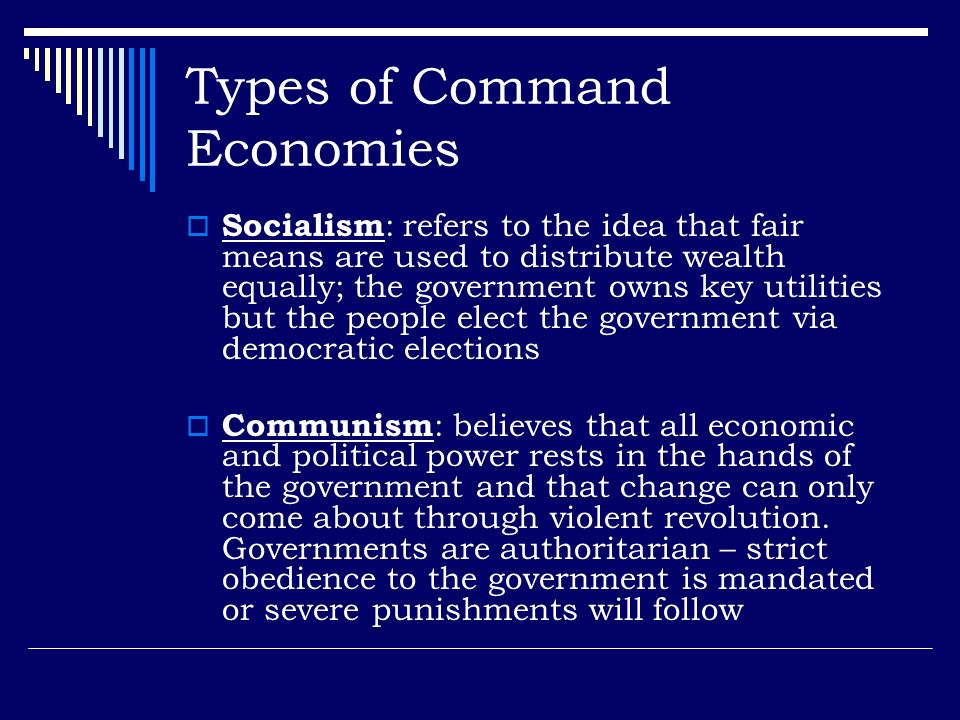 Types of Command Economies