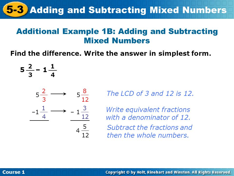 Additional Example 1B: Adding and Subtracting Mixed Numbers