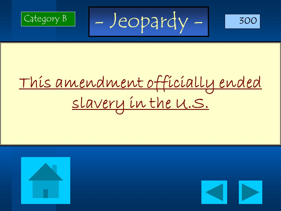 This amendment officially ended slavery in the U.S.