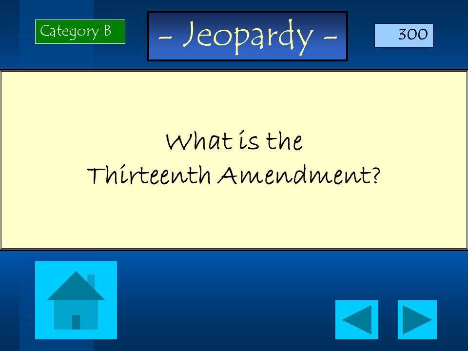 What is the Thirteenth Amendment