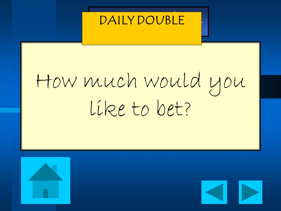 How much would you like to bet