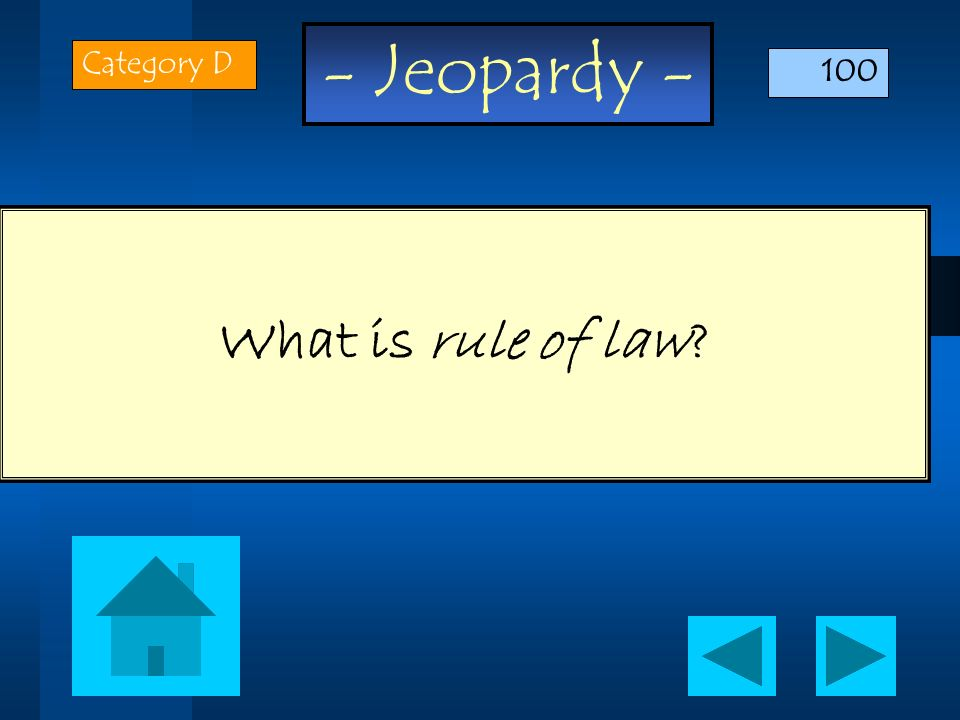 Category D 100 What is rule of law