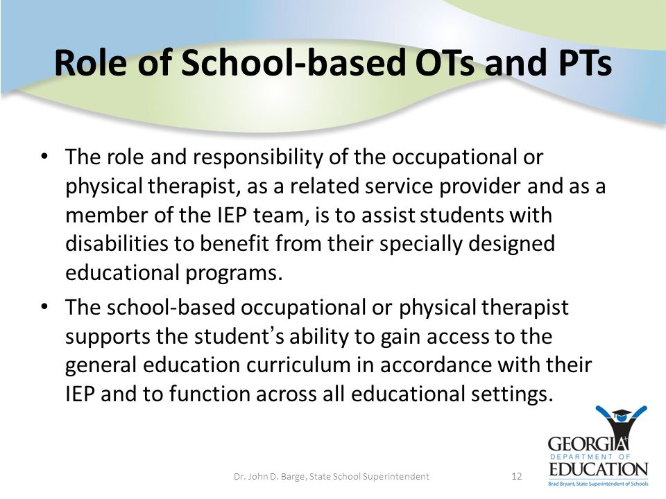 Role of School-based OTs and PTs