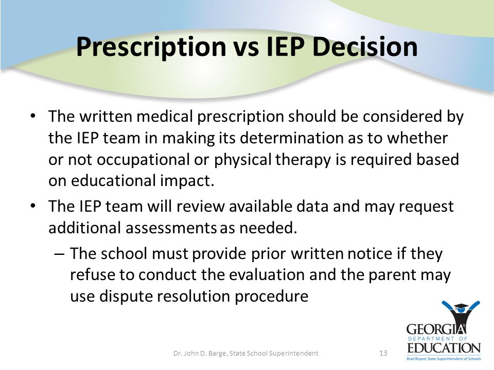 Prescription vs IEP Decision