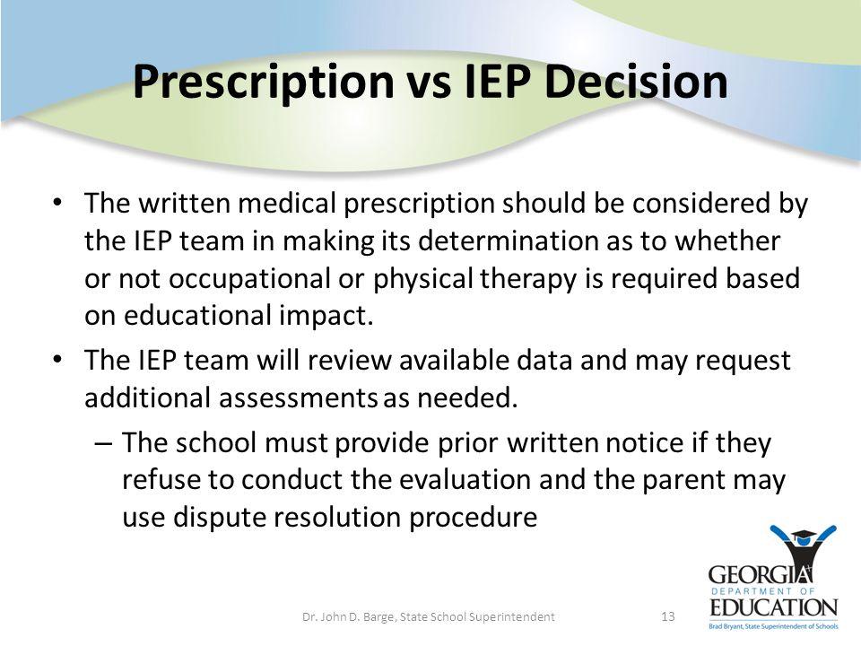 Prescription vs IEP Decision