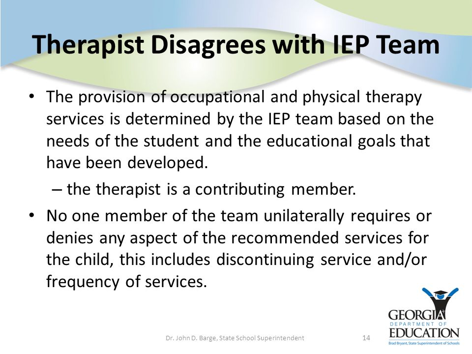Therapist Disagrees with IEP Team