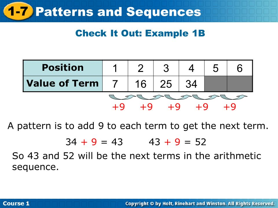 1 2 3 4 5 6 7 16 25 34 Check It Out: Example 1B Position Value of Term