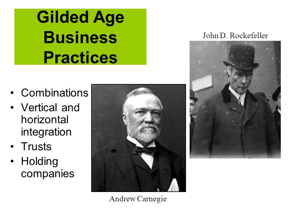 Gilded Age Business Practices