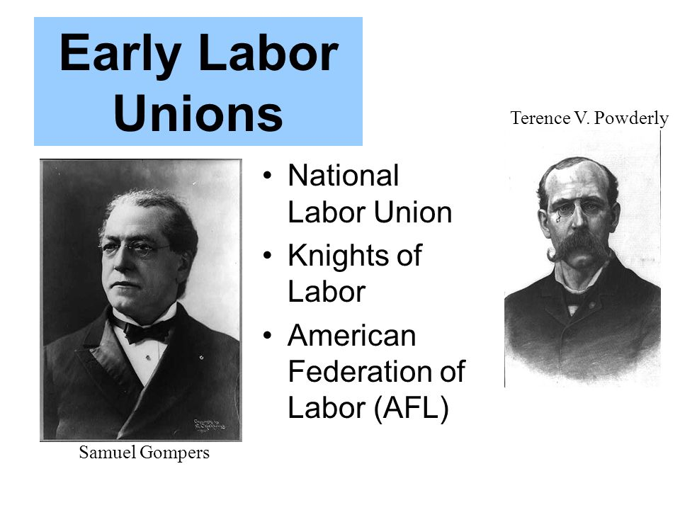 Early Labor Unions National Labor Union Knights of Labor