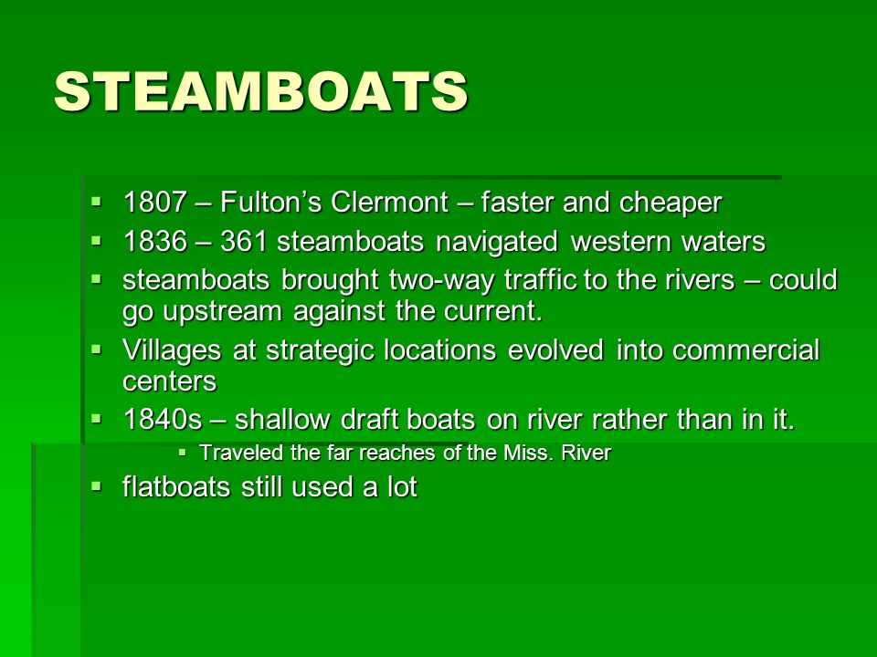 STEAMBOATS 1807 – Fulton's Clermont – faster and cheaper