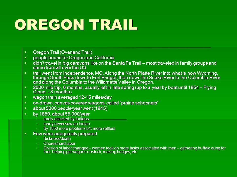 OREGON TRAIL Oregon Trail (Overland Trail)