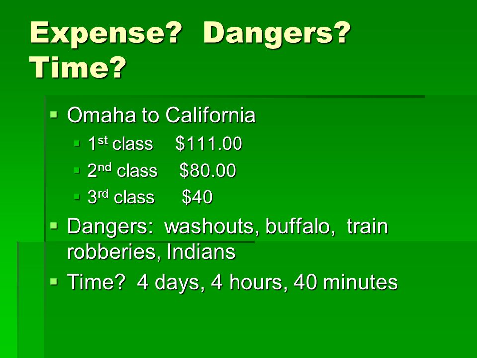Expense Dangers Time Omaha to California