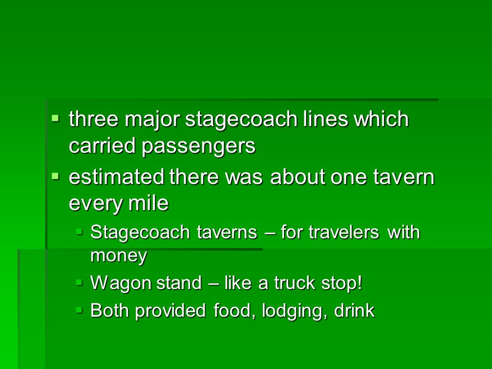 three major stagecoach lines which carried passengers