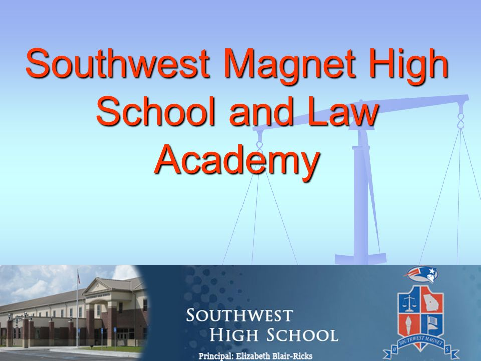 Southwest Magnet High School and Law Academy