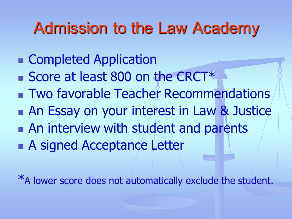 Admission to the Law Academy