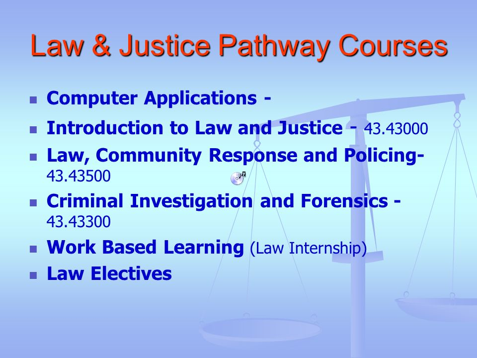 Law & Justice Pathway Courses
