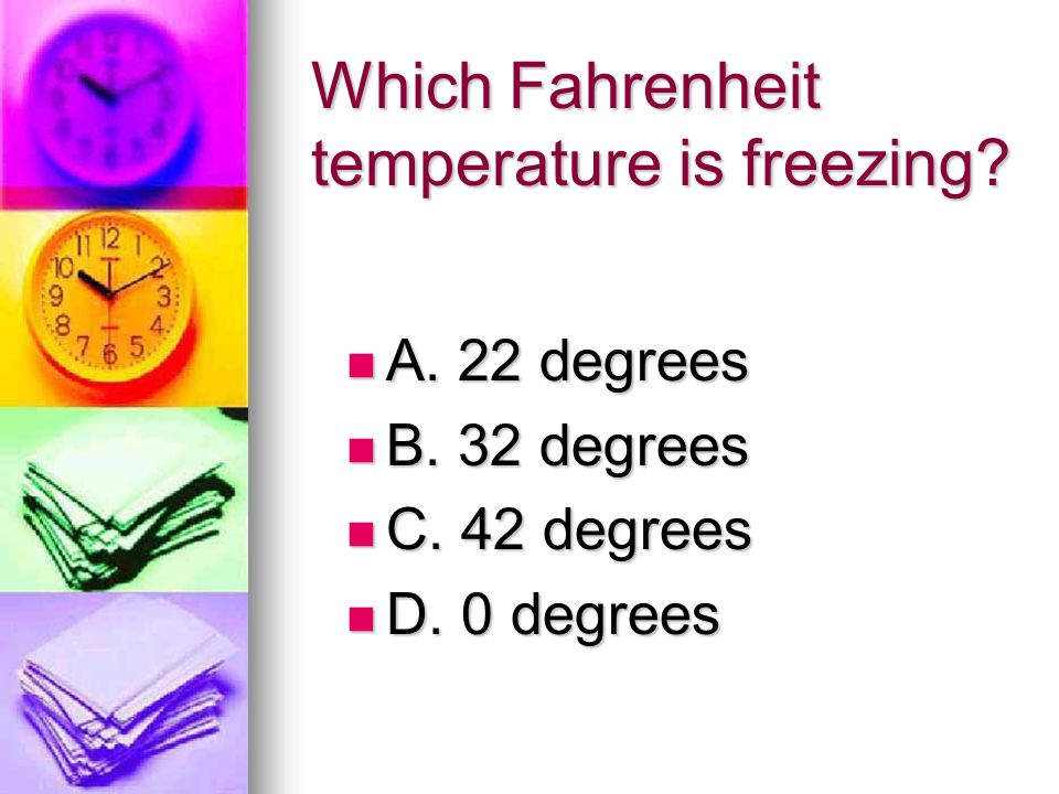 Which Fahrenheit temperature is freezing