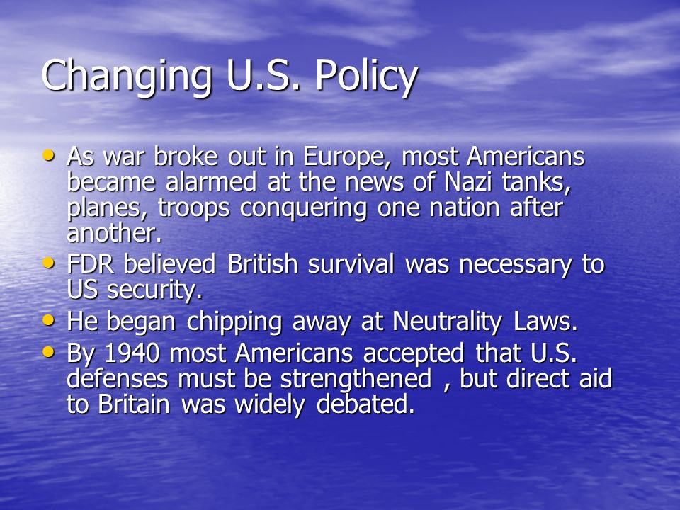 Changing U.S. Policy