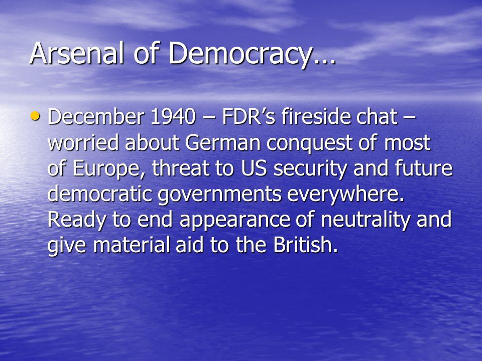 Arsenal of Democracy…