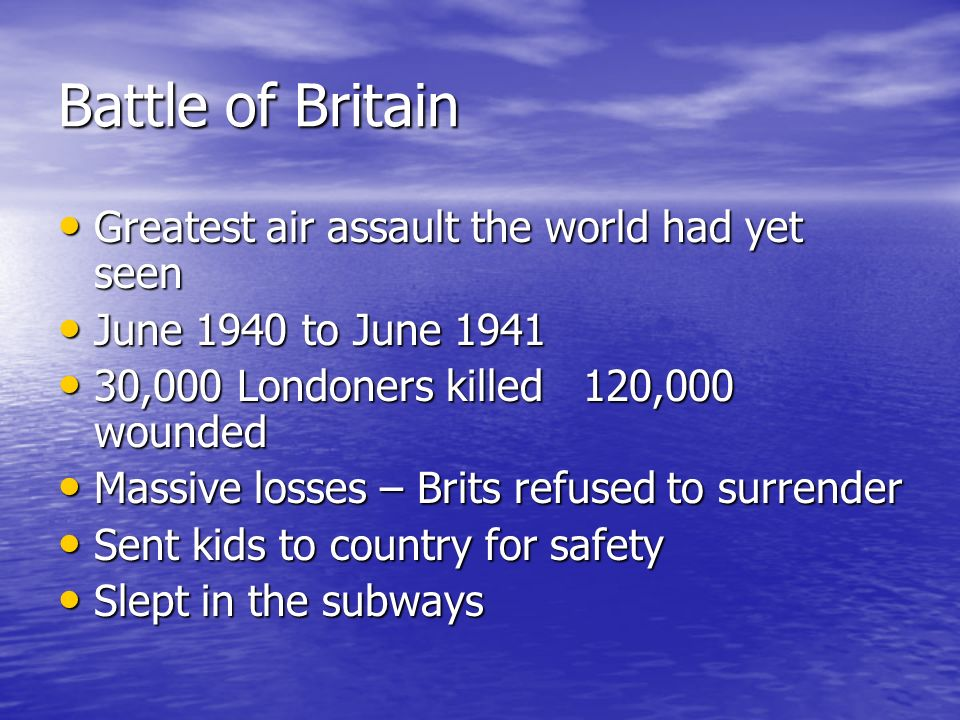 Battle of Britain Greatest air assault the world had yet seen