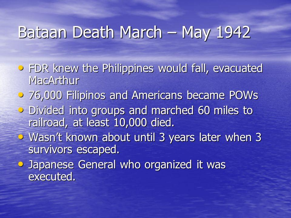 Bataan Death March – May 1942