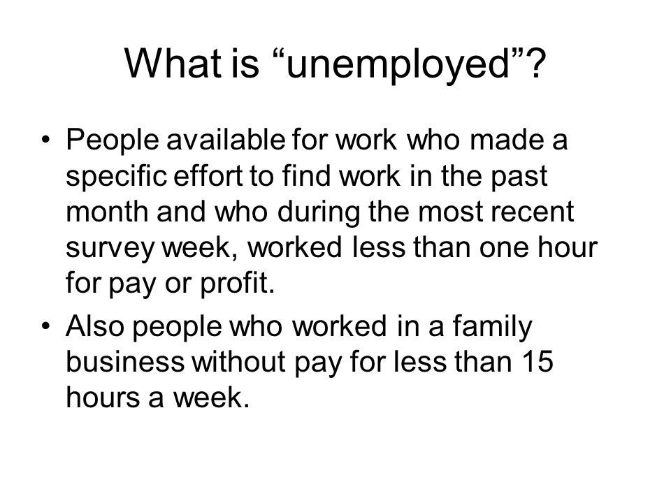 What is unemployed