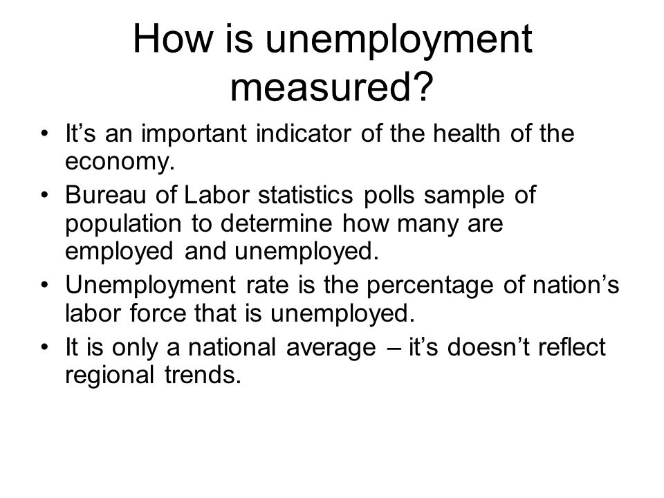 How is unemployment measured