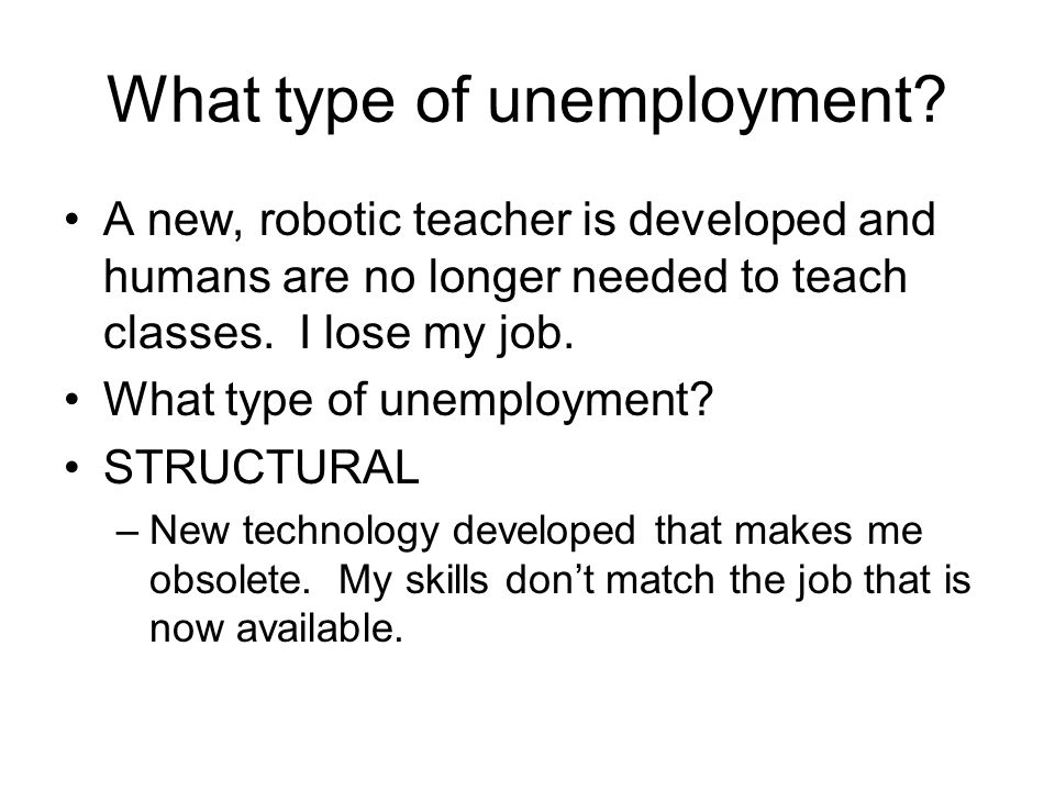 What type of unemployment