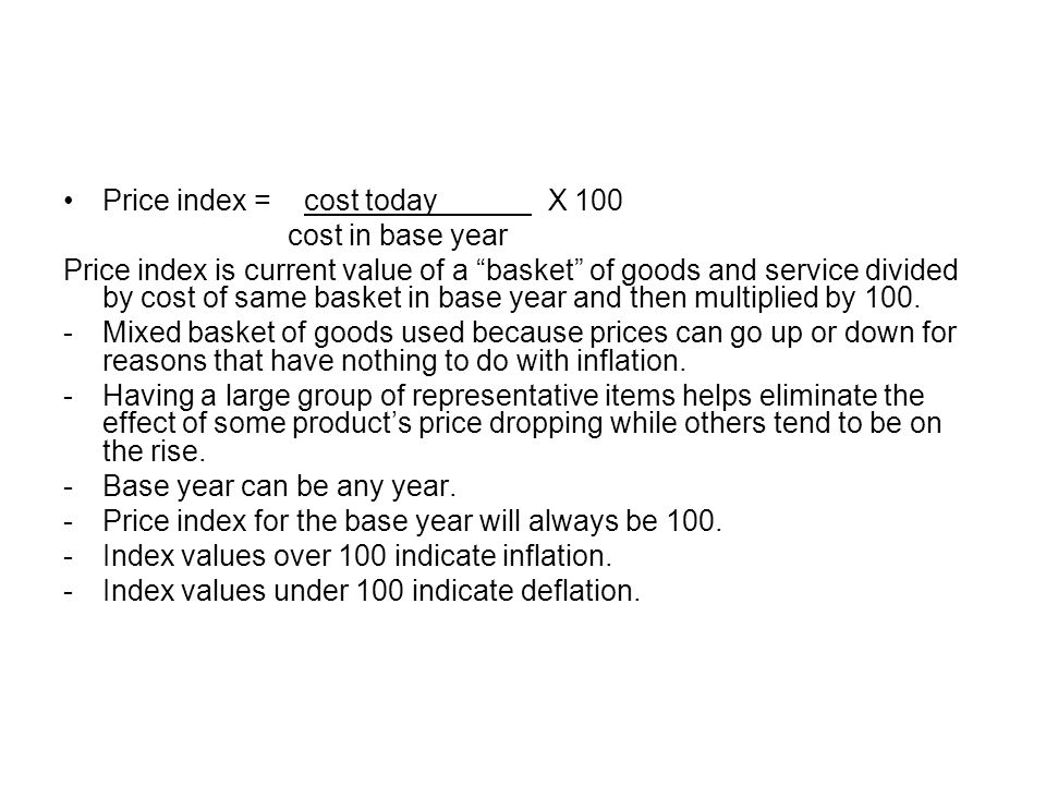 Price index = cost today X 100