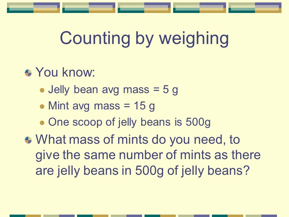 Counting by weighing You know: