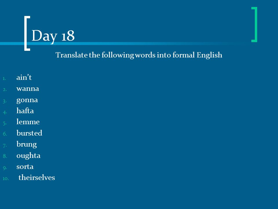 Translate the following words into formal English