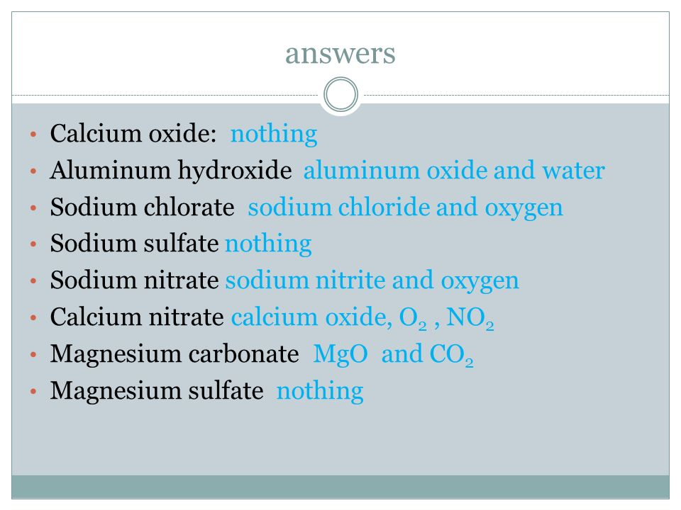 answers Calcium oxide: nothing