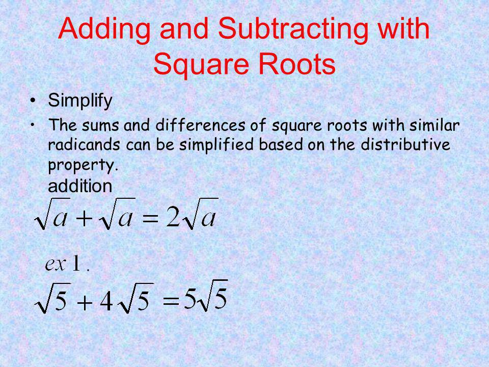 Adding and Subtracting with Square Roots