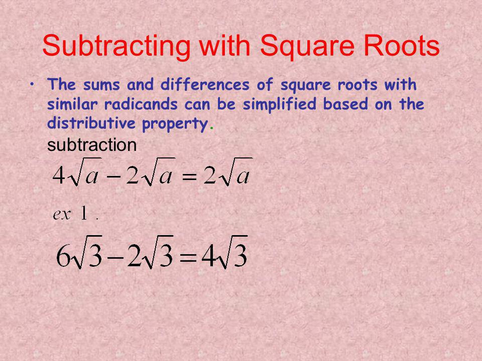 Subtracting with Square Roots