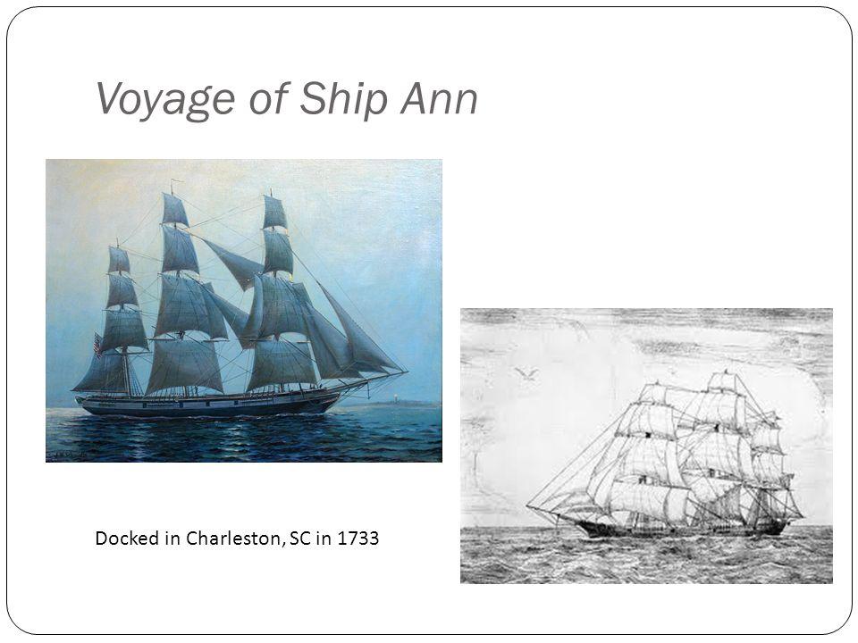 Voyage of Ship Ann Docked in Charleston, SC in 1733