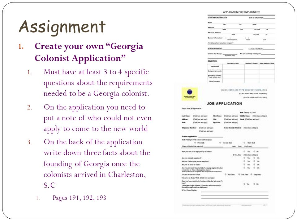 Assignment Create your own Georgia Colonist Application