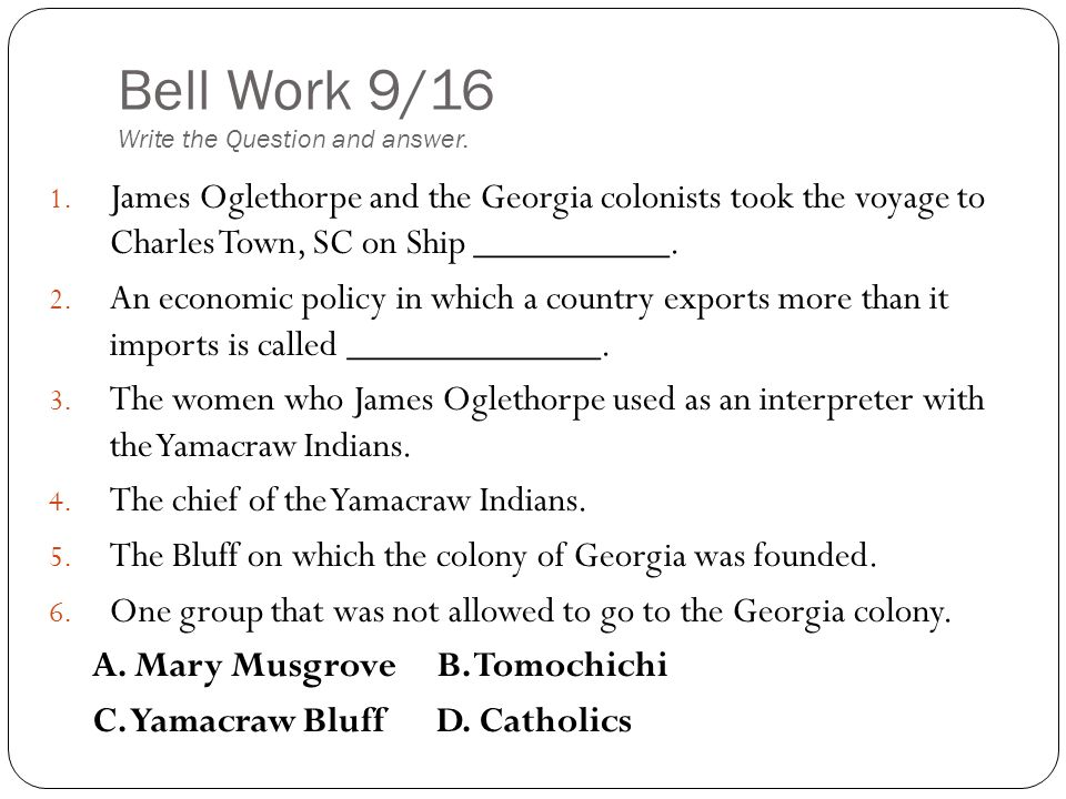 Bell Work 9/16 Write the Question and answer.