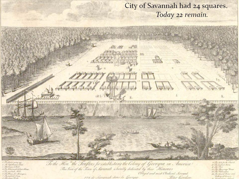 City of Savannah had 24 squares.