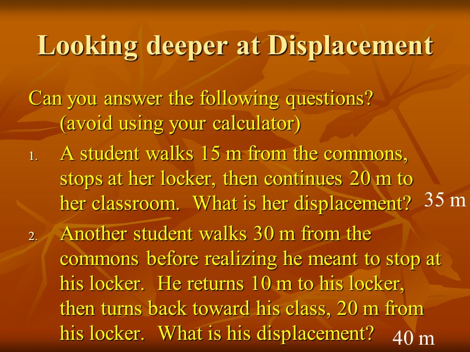 Looking deeper at Displacement