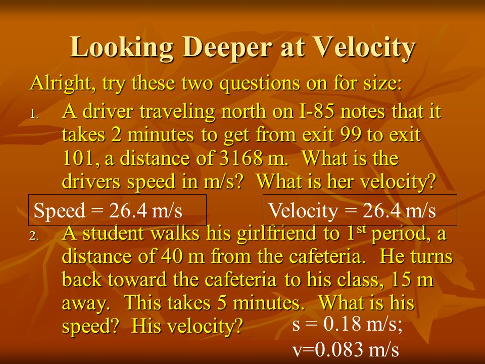Looking Deeper at Velocity