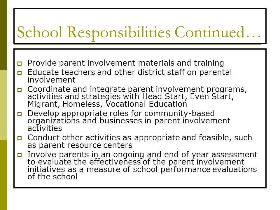 School Responsibilities Continued…