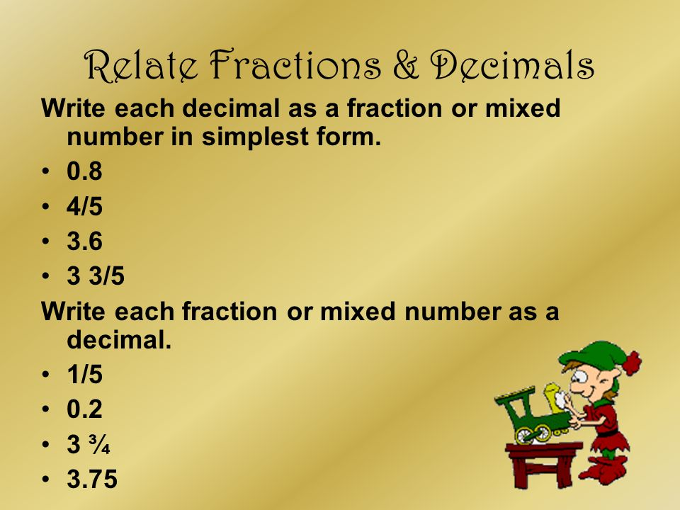 write each fraction or mixed number as a decimal Free fractions, mixed numbers, and decimals practice, problems and worksheets  write the fraction or mixed number as a decimal 1.